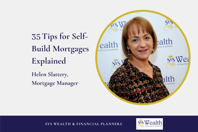 35 Tips – Self Build Mortgages Explained