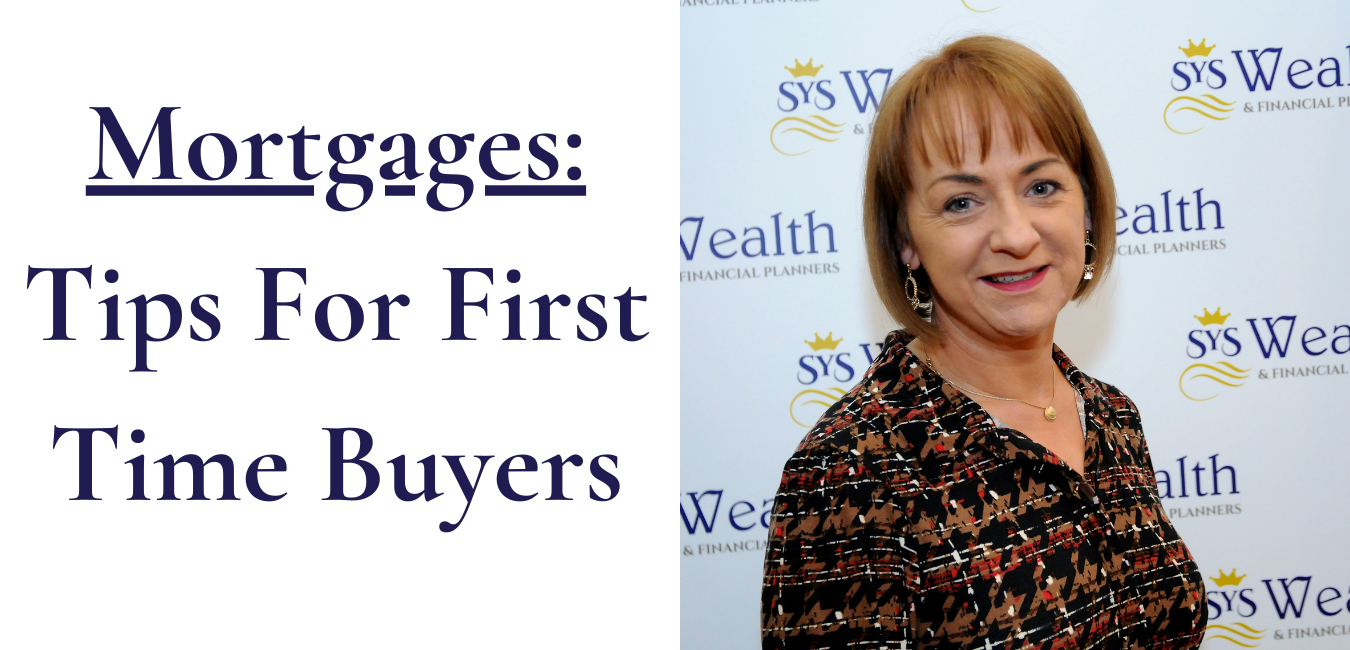 Mortgages – Tips For First Time Buyers