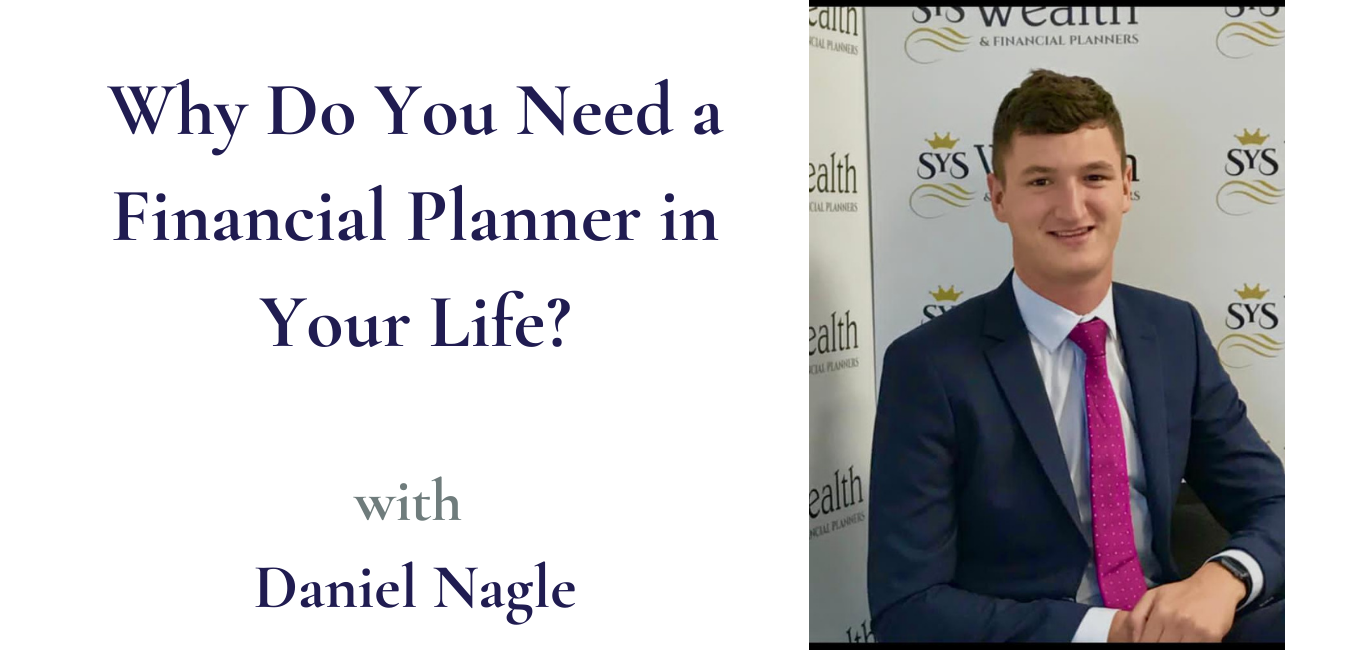 Why You Need a Financial Planner In Your Life?